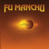 Fu Manchu - Signs Of Infinite Power