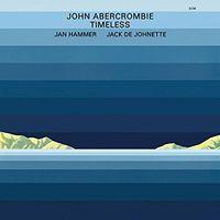 John Abercrombie - Timeless