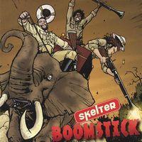 Skelter - Boomstick