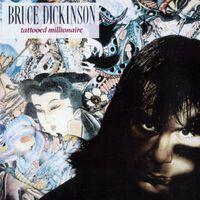 Bruce Dickinson - Tattooed Millionaire (Eng)