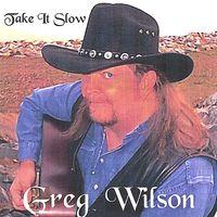 Greg Wilson - Take It Slow