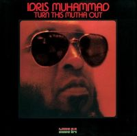 Idris Muhammad - Turn This Mutha Out (Blu) (Jpn)