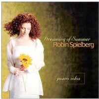 Robin Spielberg - Dreaming of Summer