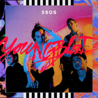 5 Seconds Of Summer - Youngblood [Clean]