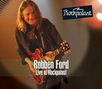 Robben Ford - Live At Rockpalast (Uk)