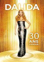 Dalida - Dalida 30 Ans D'amour / (Amar Fra)