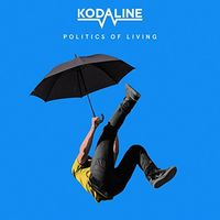 Kodaline - Politics Of Living [Import LP]
