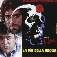 Goblin Ita - La Via Della Droga / O.S.T. (Ita)