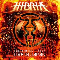 Hibria - Blinded By Tokyo-Live in Japan