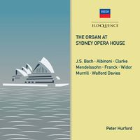 Peter Hurford - Organ At Sydney Opera House (Aus)