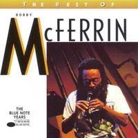 Bobby Mcferrin - Best Of Bobby Mcferrin