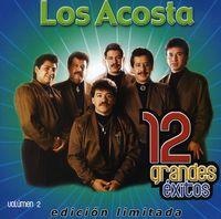 Los Acosta - Vol. 2-12 Grandes Exitos