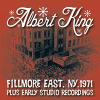 Albert King - Live At The Fillmore Plus Early Studio Recordings