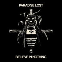 Paradise Lost - Believe In Nothing (Uk)
