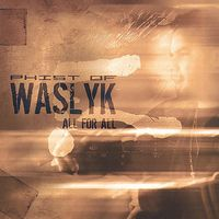 Waslyk - All for All