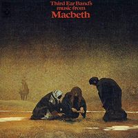 Third Ear Band - Music From Macbeth (Exp) [Remastered] (Uk)