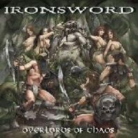 Ironsword - Overlords of Chaos