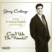 Jerry Costanzo - Can't We Be Friends?