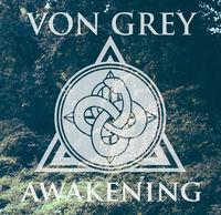 von Grey - Awakening
