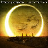 Breaking Benjamin - Dark Before Dawn [Vinyl]