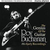 Roy Buchanan - Genius Of The Guitar: His Early Records (Uk)