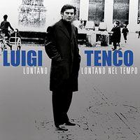 Luigi Tenco - Lontano Lontano Nel Tempo (Ita)