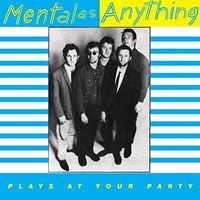 Mental As Anything - Plays At Your Party [Limited Edition] (Aus)