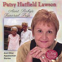Patsy Hatfield Lawson - Aunt Rubys Funeral Trip