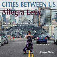 Allegra Levy - Cities Between Us