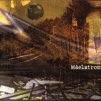 Maelstrom - On the Gulf
