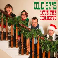 Old 97's - Love The Holidays [Red & Green Splatter LP]