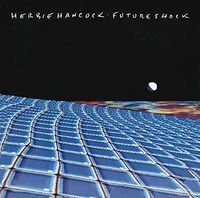 Herbie Hancock - Future Shock (Ltd) (Jpn)