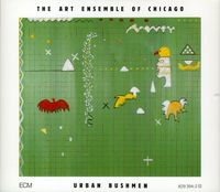 Art Ensemble Of Chicago - Urban Bushmen