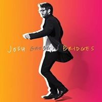 Josh Groban - Bridges [Import Deluxe]