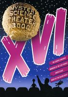 Mystery Science Theater 3000 - Mystery Science Theater 3000: XVI