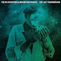 Heliocentrics - Last Transmission (Uk)