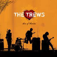 Trews - Den Of Thieves