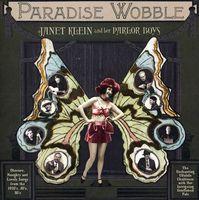 Janet Klein & Her Parlor Boys - Paradise Wobble