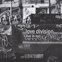 Love Division - Live In Nyc