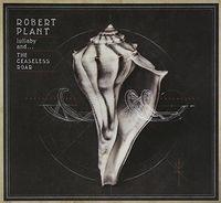 Robert Plant - Lullaby & the Ceaseless Roar