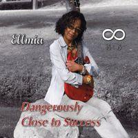 Ellmia - Dangerously Close To Success
