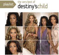Destiny's Child - Playlist: Very Best Of
