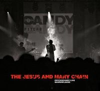 The Jesus & Mary Chain - Psychocandy Live at Barrowlands