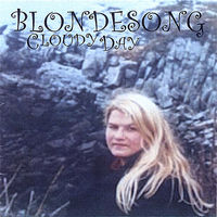 Blondesong - Cloudy Day