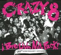 Crazy 8's - Big Live Nut Pack: 20th Anniversary Edition