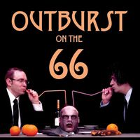 Outburst On The 66 - Outburst On The 66