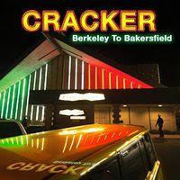 Cracker - Berkeley To Bakersfield (Uk)