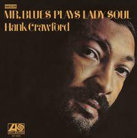 Hank Crawford - Mr. Blues Plays Lady Soul (Arg)