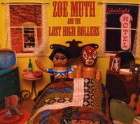 Zoe Muth & The Lost High Rollers - Starlight Hotel
