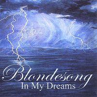 Blondesong - In My Dreams